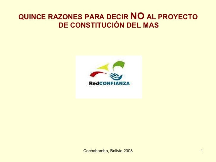 QUINCE RAZONES PARA DECIR  NO  AL PROYECTO DE CONSTITUCIÓN DEL MAS