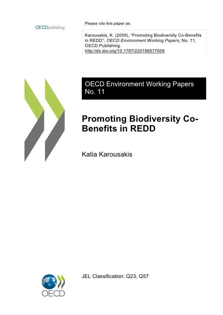 """Please cite this paper as: Karousakis, K. (2009), """"Promoting Biodiversity Co-Benefits in REDD"""", OECD Environment Working P..."""