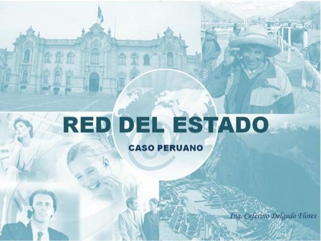 """RESUMEN Implementación de la Red del Estado:• Plan de Gobierno del actual presidente. """"Las telecomunicaciones en el país t..."""