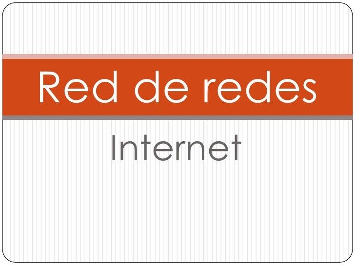 Red de redes   Internet