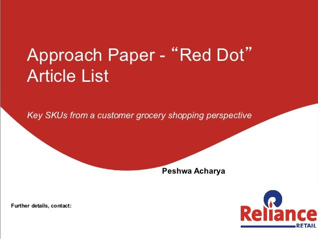 """Approach Paper - """"Red Dot""""      Article List      Key SKUs from a customer grocery shopping perspective                   ..."""