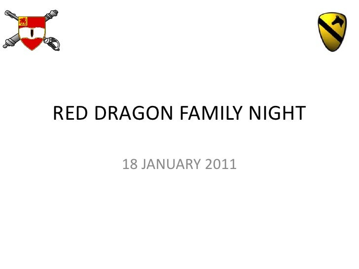 RED DRAGON FAMILY NIGHT<br />18 JANUARY 2011<br />