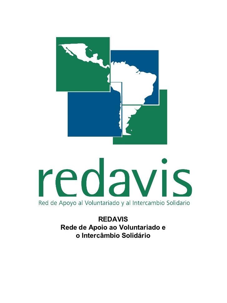 REDAVIS Rede de Apoio ao Voluntariado e o Intercâmbio Solidário