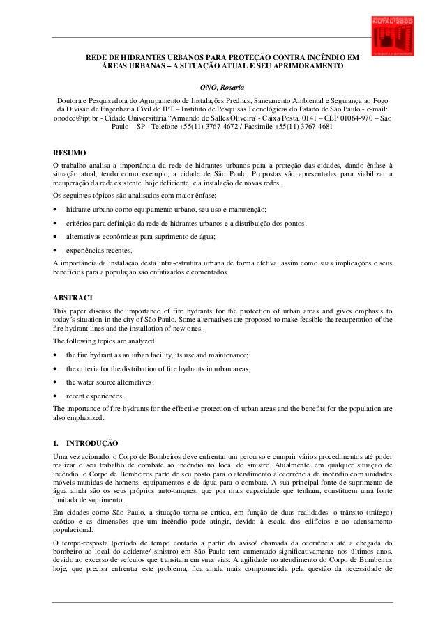 REDE DE HIDRANTES URBANOS PARA PROTEÇÃO CONTRA INCÊNDIO EM ÁREAS URBANAS – A SITUAÇÃO ATUAL E SEU APRIMORAMENTO ONO, Rosar...