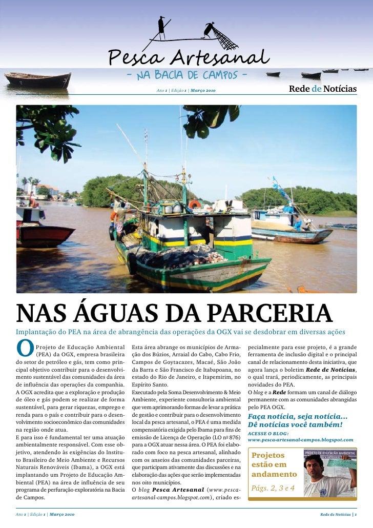 Ano 1 | Edição 1 | Março 2010                         rede de Notícias     Nas águas da parceria Implantação do PEA na áre...