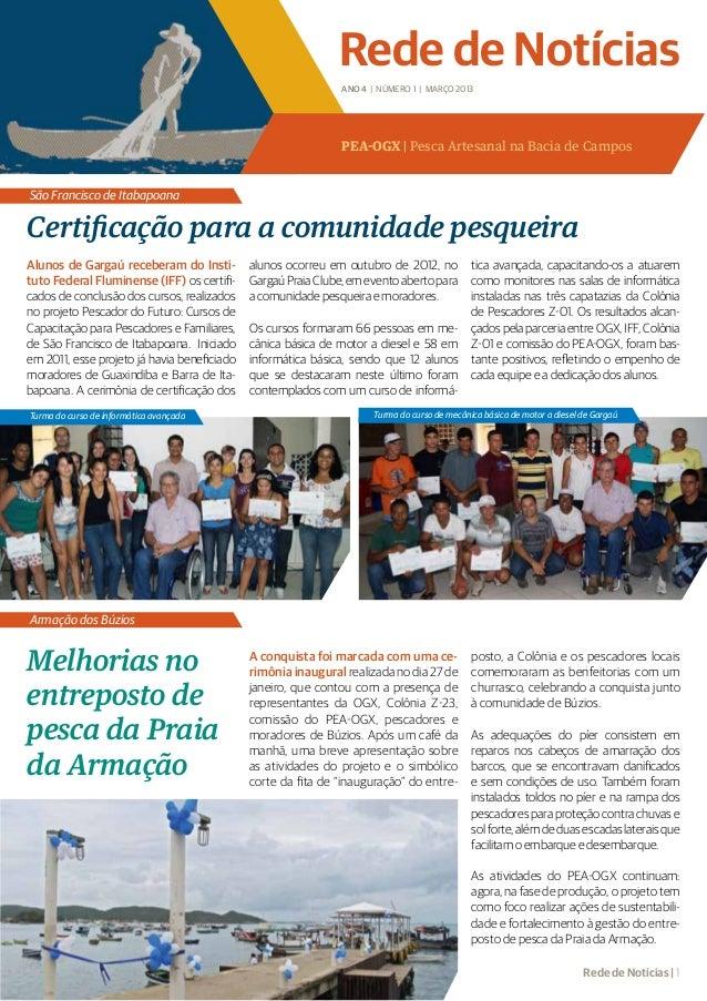 Rede de Notícias                                                               ANO 4 | NÚMERO 1 | MARÇO 2013              ...