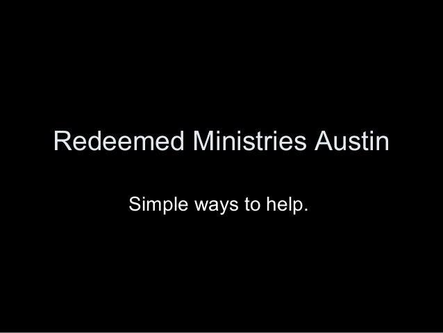 Redeemed Ministries Austin Simple ways to help.