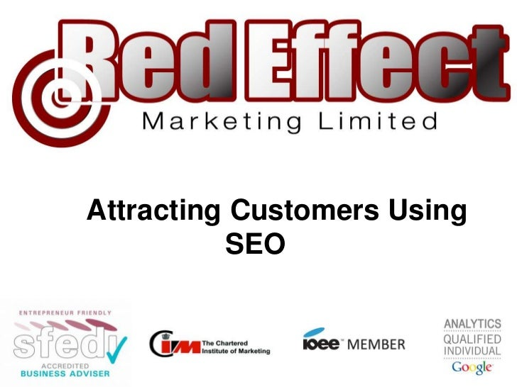 Attracting Customers Using SEO<br />