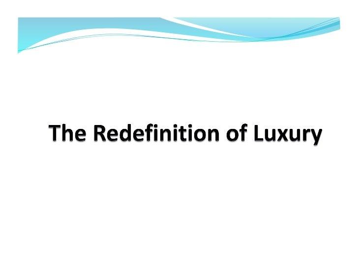 Redefinição do luxo