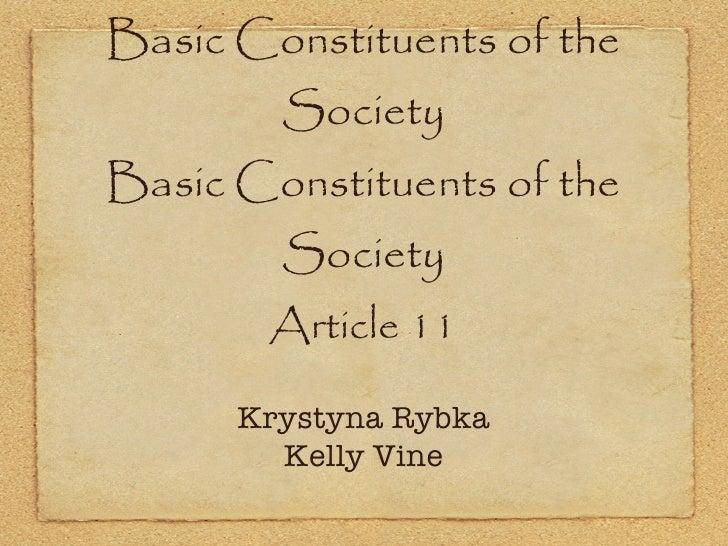Part Two Basic Constituents of the Society Basic Constituents of the Society <ul><li>Article 11 </li></ul>Krystyna Rybka K...