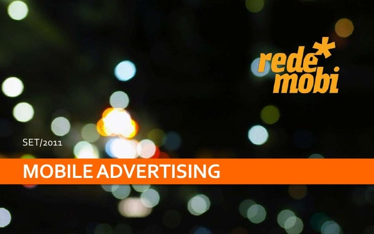 Mobile advertising<br />SET/2011<br />