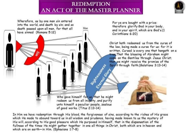 Redemption an act of the master planner