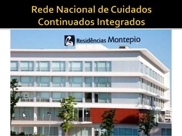  Características gerais   O que é a Rede (RNCCI)?   Constituição da Rede   Financiamento   Referenciação dos utentes ...