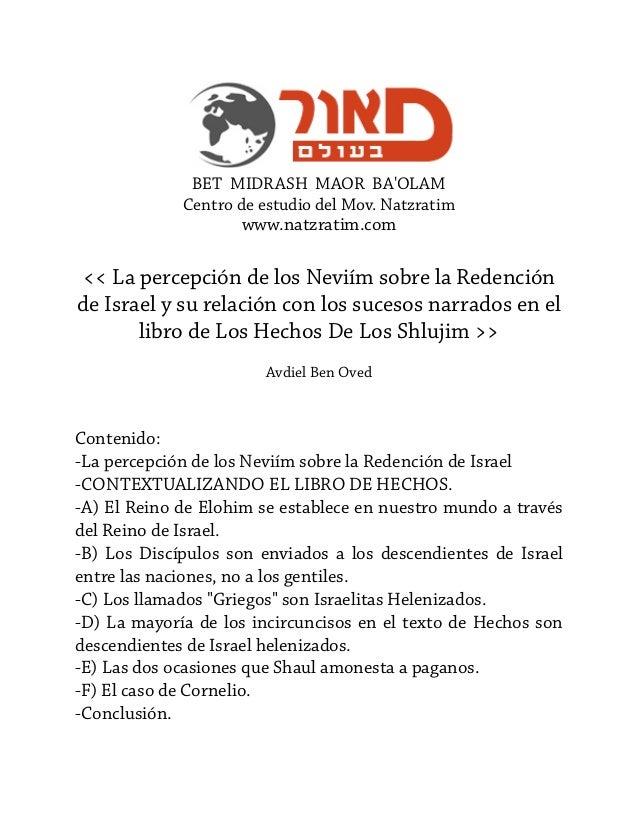 BET MIDRASH MAOR BA'OLAM Centro de estudio del Mov. Natzratim  www.natzratim.com  << La percepción de los Neviím sobre la ...