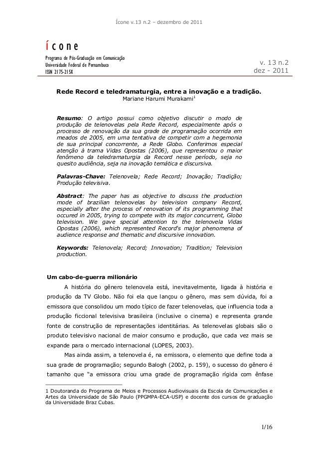 Ícone v.13 n.2 – dezembro de 2011 1/16 í c o n e Programa de Pós-Graduação em Comunicação Universidade Federal de Pernambu...