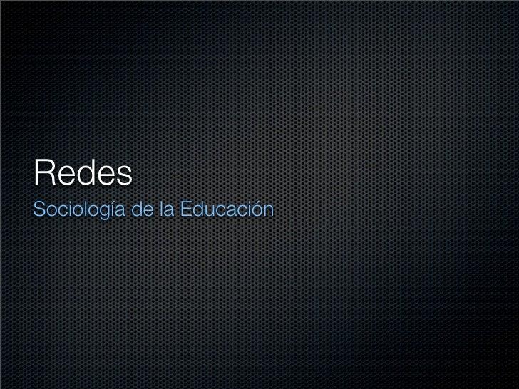 Redes Sociología de la Educación