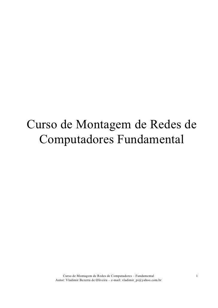 Curso de Montagem de Redes de  Computadores Fundamental        Curso de Montagem de Redes de Computadores – Fundamental   ...