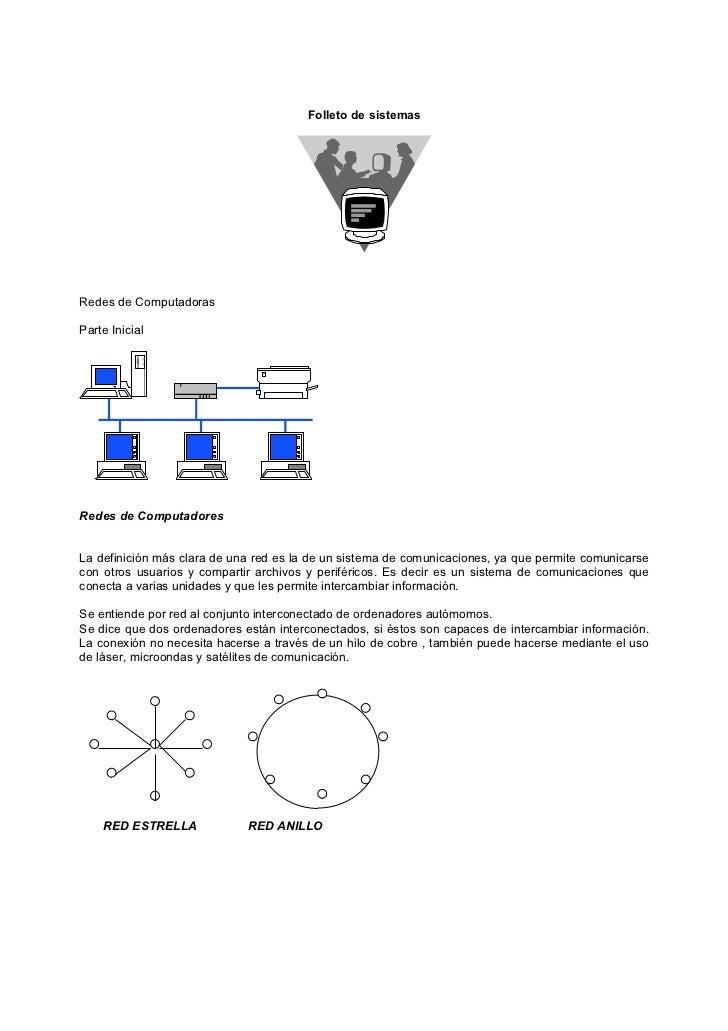 Folleto de sistemasRedes de ComputadorasParte InicialRedes de ComputadoresLa definición más clara de una red es la de un s...