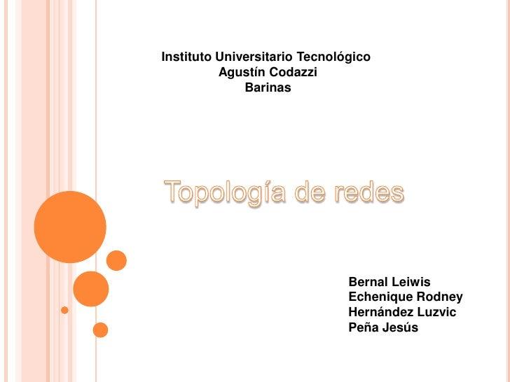 Instituto Universitario Tecnológico          Agustín Codazzi              Barinas                               Bernal Lei...