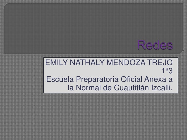 EMILY NATHALY MENDOZA TREJO                                 1º3Escuela Preparatoria Oficial Anexa a     la Normal de Cuaut...
