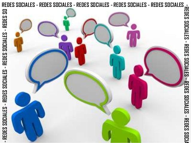 REDES SOCIALES - REDES SOCIALES - REDES SOCIALES - REDES SOCIALES - REDES SOCIALES -                                      ...