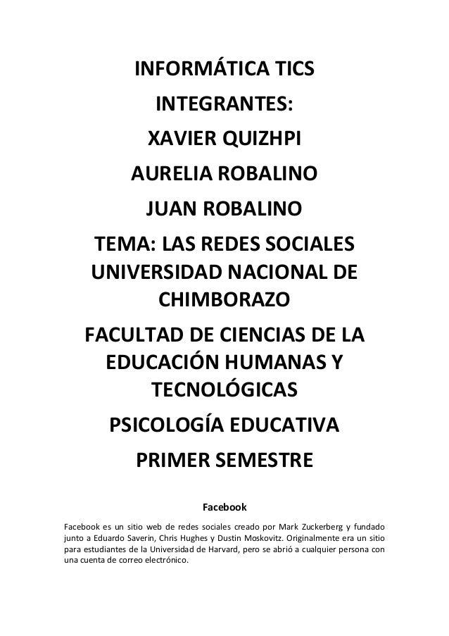 INFORMÁTICA TICS INTEGRANTES: XAVIER QUIZHPI AURELIA ROBALINO JUAN ROBALINO TEMA: LAS REDES SOCIALES UNIVERSIDAD NACIONAL ...