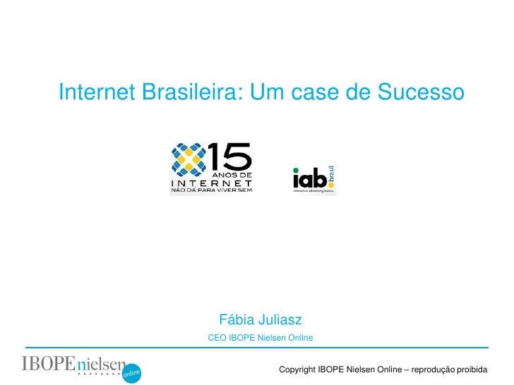 Internet Brasileira: Um case de Sucesso