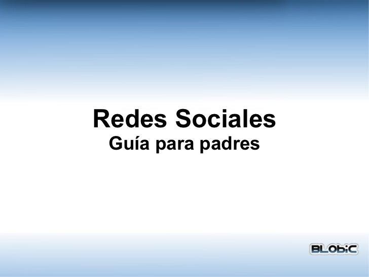 Redes Sociales - Guía para padres