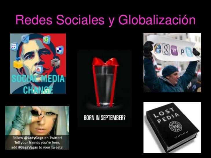 Redes Sociales y Globalización<br />