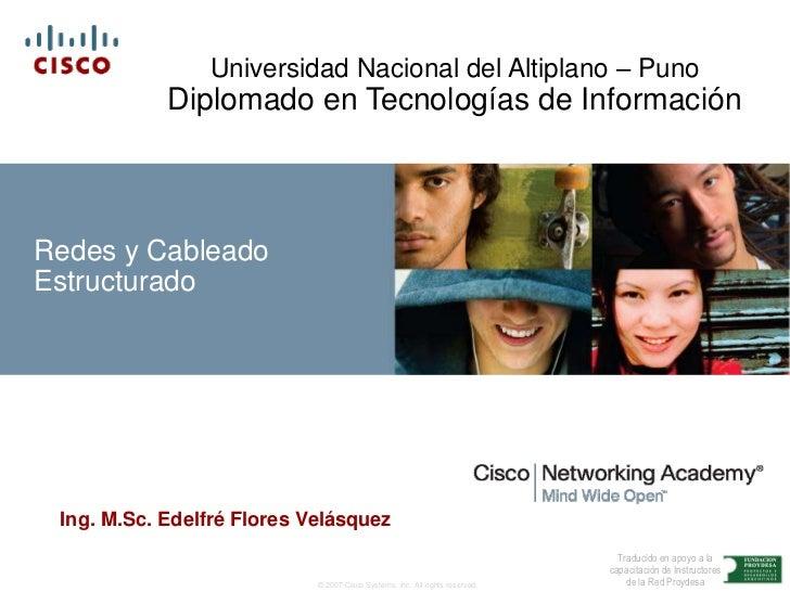 Universidad Nacional del Altiplano – Puno            Diplomado en Tecnologías de InformaciónRedes y CableadoEstructurado I...
