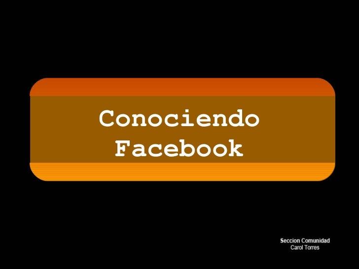 Conociendo Facebook