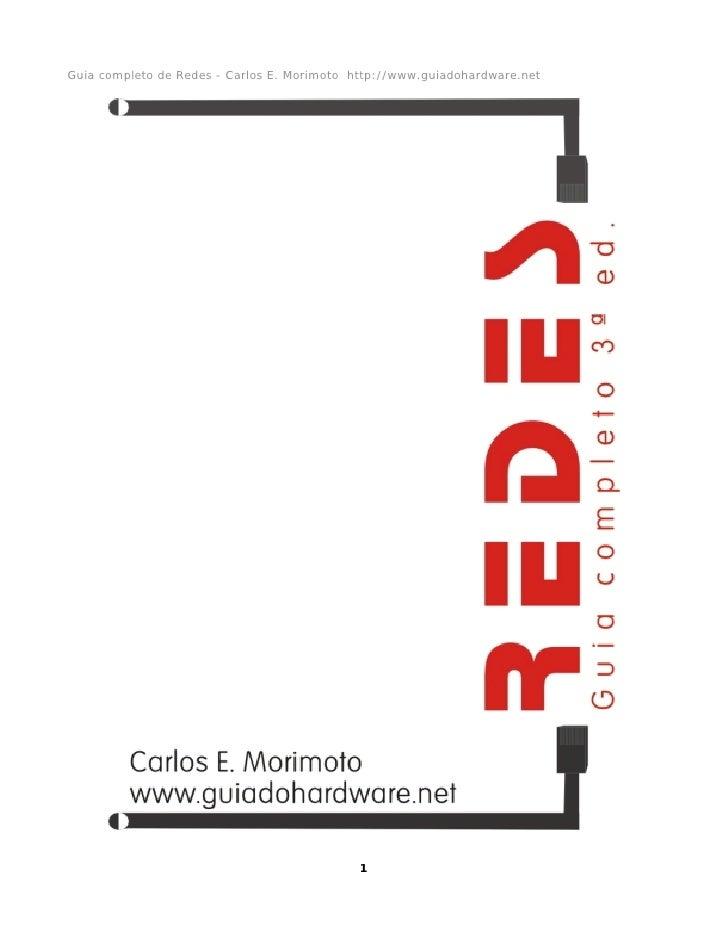 Guia completo de Redes - Carlos E. Morimoto http://www.guiadohardware.net                                                 ...
