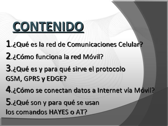 11.¿Qué es la red de Comunicaciones Celular?.¿Qué es la red de Comunicaciones Celular? 22.¿Cómo funciona la red Móvil?.¿Có...