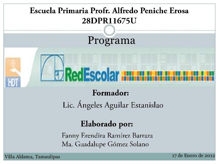 ProgramaVilla Aldama, Tamaulipas              17 de Enero de 2012