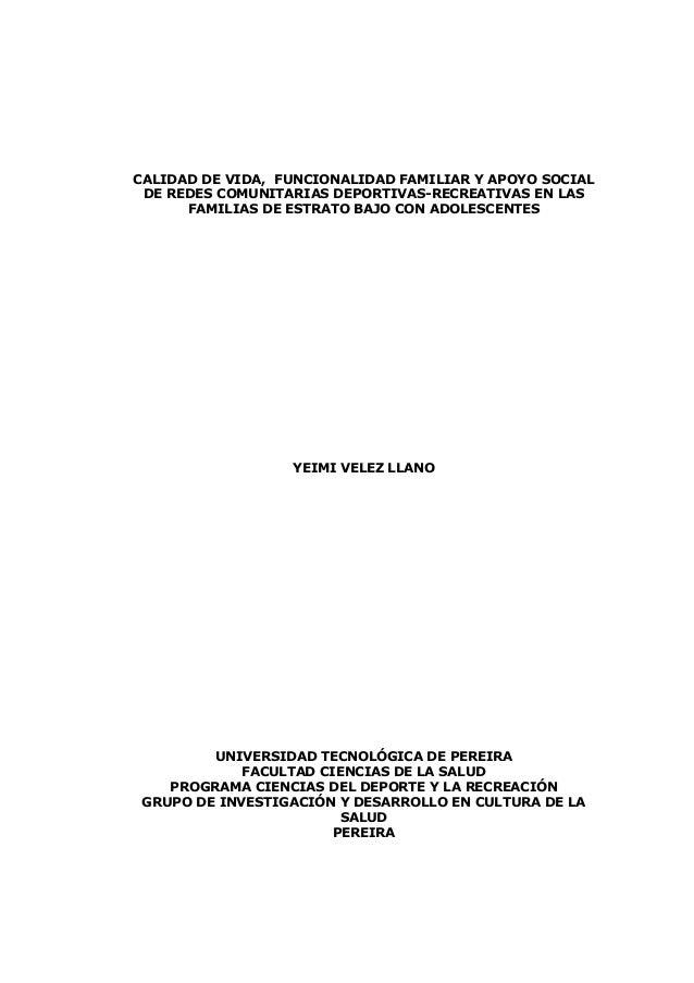 CALIDAD DE VIDA, FUNCIONALIDAD FAMILIAR Y APOYO SOCIAL DE REDES COMUNITARIAS DEPORTIVAS-RECREATIVAS EN LAS FAMILIAS DE EST...