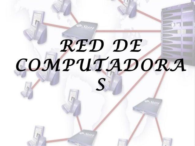 RED DE COMPUTADORA S