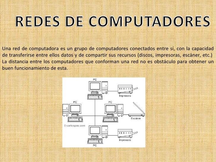 Una red de computadora es un grupo de computadores conectados entre sí, con la capacidad de transferirse entre ellos datos...