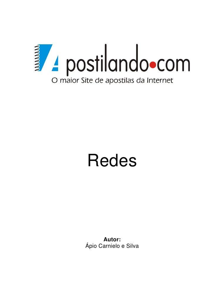 Redes          Autor: Ápio Carnielo e Silva