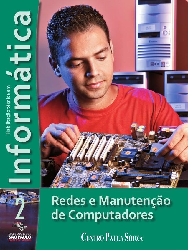 Informática 2 Habilitaçãotécnicaem Redes e Manutenção de Computadores