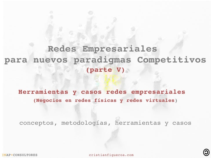 Redes Empresariales  Parte V  Herramientas Y Casos Redes Empresariales