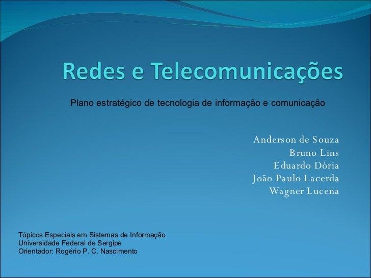 Apresentação Final - Redes e Telecomunicações