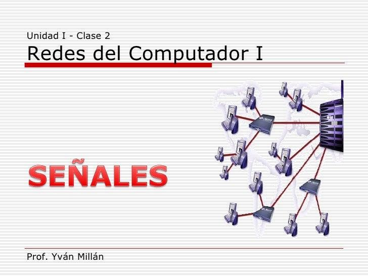 Redes i   unidad i - clase2
