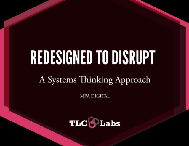 ReDesigned to Disrupt
