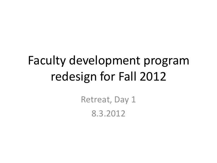 Redesigning a faculty development program