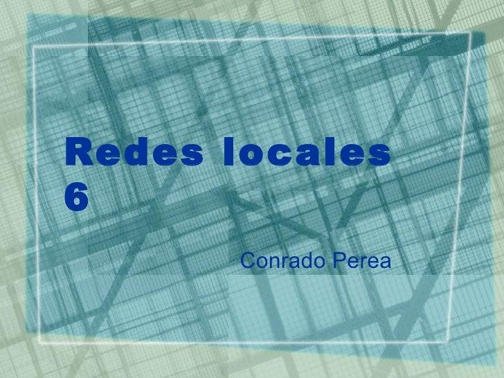 Redes locales6      Conrad