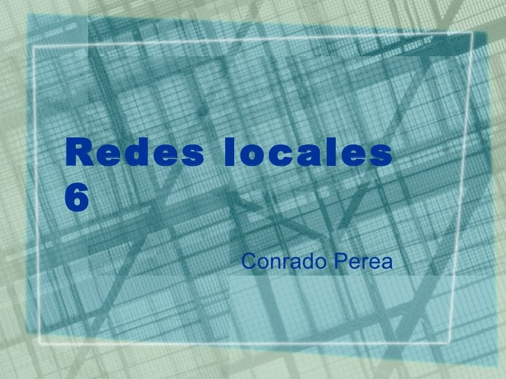Redes locales 6