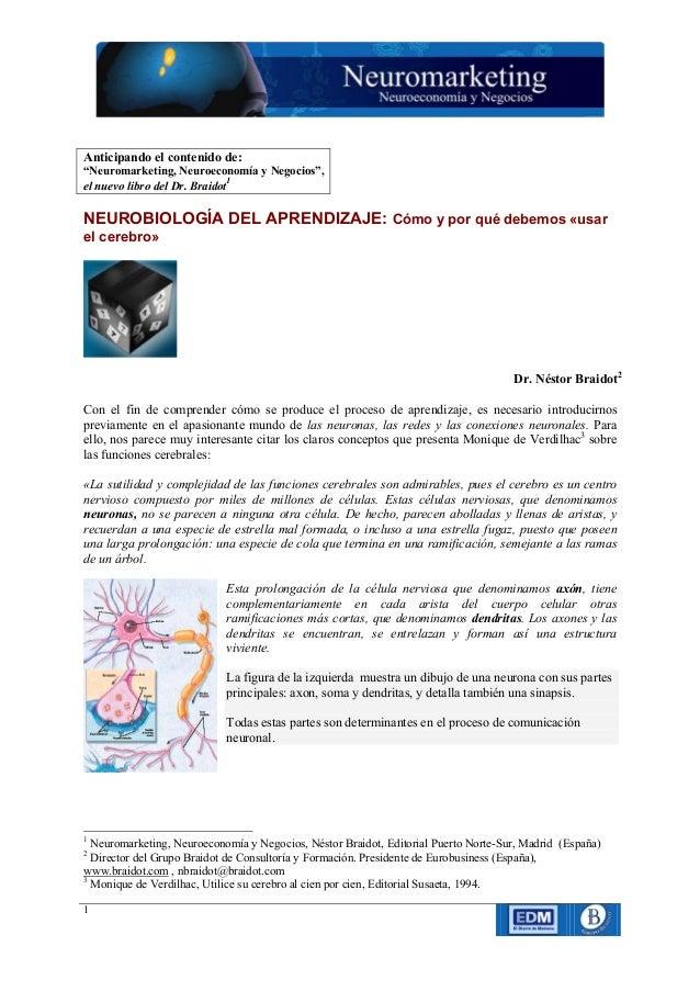 """Anticipando el contenido de:""""Neuromarketing, Neuroeconomía y Negocios"""",el nuevo libro del Dr. Braidot1NEUROBIOLOGÍA DEL AP..."""