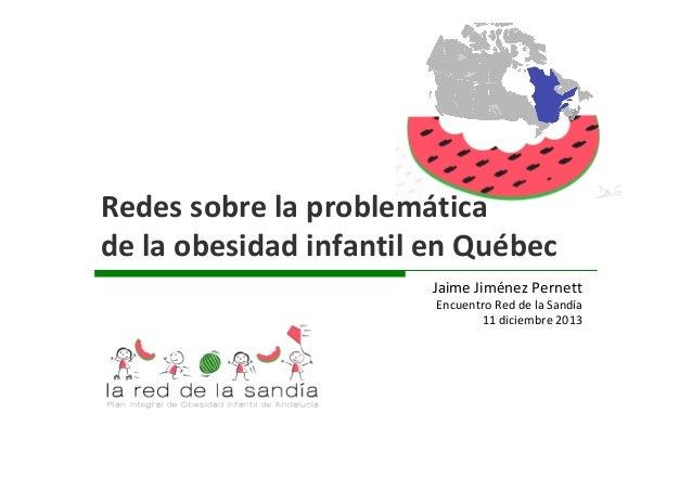 Redes en obesidad infantil en Quebec - Una mirada desde Andalucía
