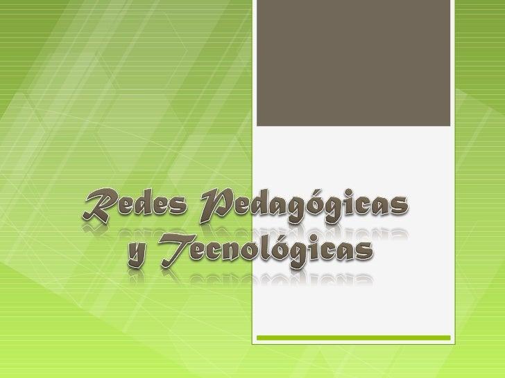 Redes pedagógicas