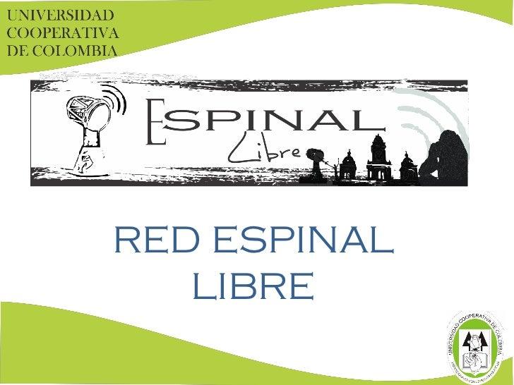 RED ESPINAL   LIBRE